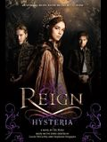Reign: Hysteria