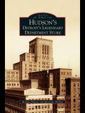 Hudson's: : Detroit's Legendary Department Store