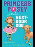 Princess Posey and the Next-Door Dog (Princess Posey, First Grader)
