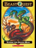 Vipero The Snake Man (Turtleback School & Library Binding Edition) (Beast Quest)
