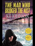 The Man Who Bridged the Mist - Hugo & Nebula Winning Novella