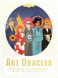 Art Oracles: Creative and Life Inspiration from 50 Artists