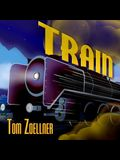Train Lib/E: Riding the Rails That Created the Modern World---From the Trans-Siberian to the Southwest Chief