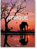 National Geographic. Le Tour Du Monde En 125 Ans. l'Afrique