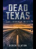 Dead Texas: The Journey West