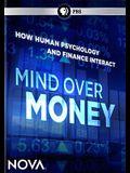 Nova: Mind Over Money