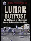 Lunar Outpost: The Challenges of Establishing a Human Settlement on the Moon