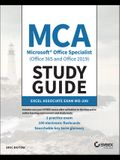 MCA Microsoft Office Specialist (Office 365 and Office 2019) Study Guide: Excel Associate Exam Mo-200