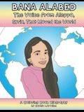 Bana Alabed: The Voice From Aleppo, Syria, that Moved the World: A Coloring Book Biography (Unauthorized)