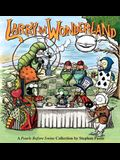 Larry in Wonderland, Volume 16: A Pearls Before Swine Collection