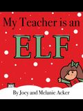 My Teacher is an Elf