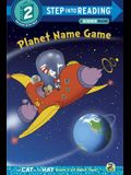 Planet Name Game (Dr. Seuss/Cat in the Hat)