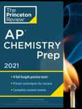 Princeton Review AP Chemistry Prep, 2021: 4 Practice Tests + Complete Content Review + Strategies & Techniques
