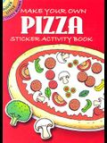 Make Your Own Pizza: Sticker Activity Book
