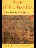 The Open Empire: A History of China Through 1600