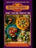 The Meatless Gourmet: Favorite Recipes from Around the World