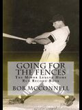 Going for the Fences: The Minor League Home Run Record Book