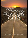 A Journey Towards God
