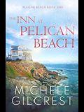 The Inn At Pelican Beach (Pelican Beach Series Book 1)