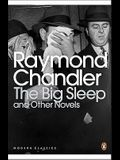 The Big Sleep and Other Novels (Penguin Modern Classics)