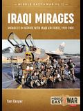 Iraqi Mirages: Mirage F.1 in Service with Iraqi Air Force, 1981-2003