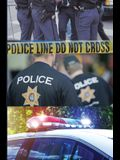 First Responder Police Journal: To Protect And Serve