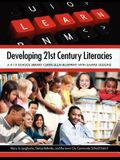 Developing 21st Century Literacies: A K-12 School Library Curriculum Blueprint with Sample Lessons