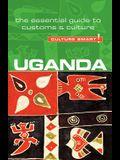 Uganda - Culture Smart!, Volume 57: The Essential Guide to Customs & Culture
