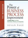 The Power of Business Process Improvement: The Workbook