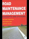 Road Maintenance Management: Concepts and Systems