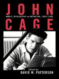 John Cage: Music, Philosophy, and Intention, 1933-1950