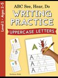 ABC See, Hear, Do Level 1: Writing Practice, Uppercase Letters