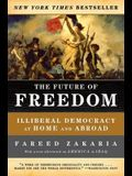The Future of Freedom: Illiberal Democracy at Home and Abroad