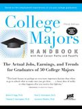 College Majors Handbook with Real Career Paths and Payoffs: The Actual Jobs, Earnings, and Trends for Graduates of 50 College Majors