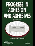 Progress in Adhesion Adhesives, Volume 5