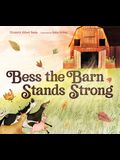 Bess the Barn Stands Strong