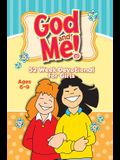 God and Me 52 Week Devotional for Girls Ages 6-9