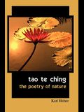 Tao te Ching: The Poetry of Nature
