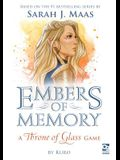 Embers of Memory: A Throne of Glass Game