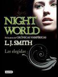 Night World: Las Elegidas = Night World