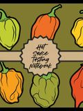 Hot Sauce Tasting Notebook: Condiments - Seasoning - Scoville Rating - Spicy - Sommelier