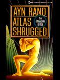 Atlas Shrugged: 235th Anniversary Edition