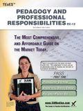 TExES Pedagogy and Professional Responsibilities Ec-12 Teacher Certification Study Guide Teacher Prep