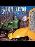 Farm Tractor Milestones