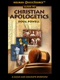 Holman QuickSource Guide to Christian Apologetics (Holman Quicksource Guides)