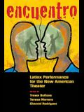 Encuentro: Latinx Performance for the New American Theater
