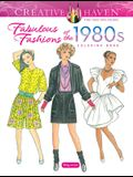 Creative Haven Fabulous Fashions of the 1980s Coloring Book