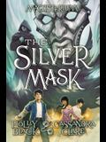 The Silver Mask (Magisterium, Book 4), 4: Book Four of Magisterium