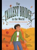 The Tallest Bridge in the World: A Story for Children about Social Anxiety