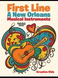 First Line: A New Orleans Musical Instruments Coloring Book